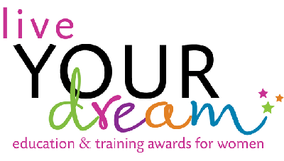 Live Your Dream Education & Training Awards for Women